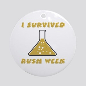 I Survived Rush Week Ornament (Round)