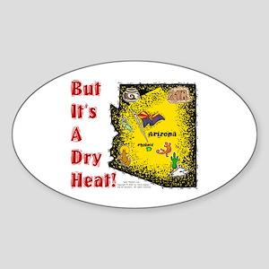 AZ-Dry Heat! Oval Sticker