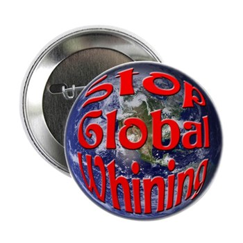 """Stop Global Whining 2.25"""" Button (100 pack)"""