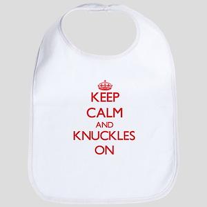 Keep Calm and Knuckles ON Bib