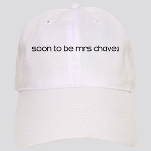 SOON TO BE MRS CHAVEZ Cap