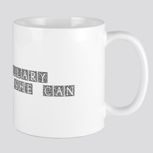 Hillary 2016 Yes she can-Ana gray 500 Mugs