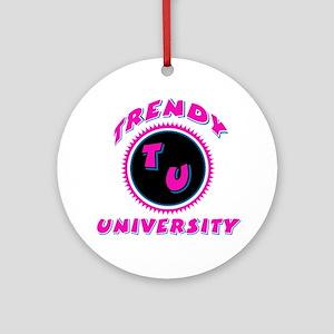 Trendy University Pink Ornament (Round)