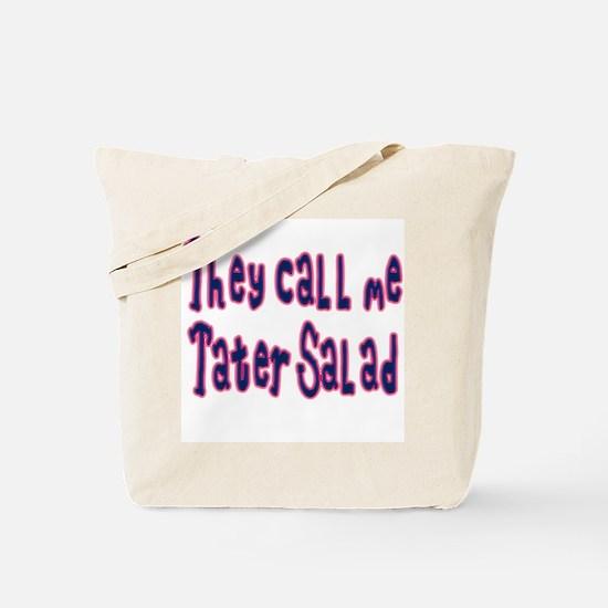 They Call Me Tater Salad Tote Bag