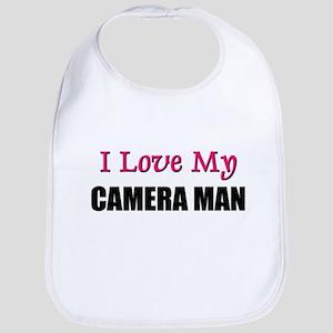 I Love My CAMERA MAN Bib