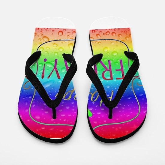 Happy Friday! Flip Flops