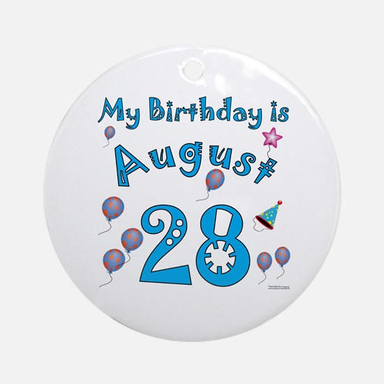 August 28th Birthday Ornament (Round)