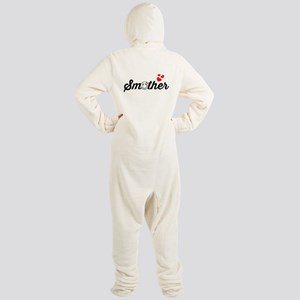 Smother Mother Footed Pajamas