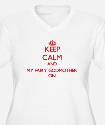 Keep Calm and My Fairy Godmother Plus Size T-Shirt