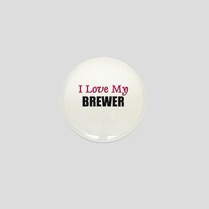 I Love My BREWER Mini Button