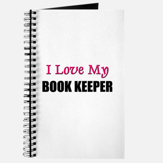 I Love My BOOK KEEPER Journal