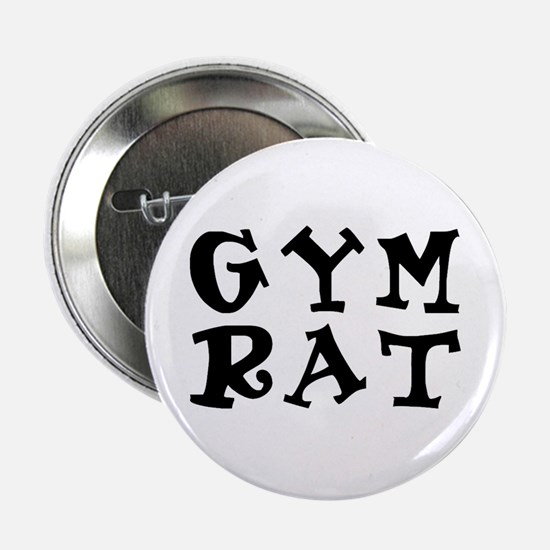 "gym rat 2.25"" Button"