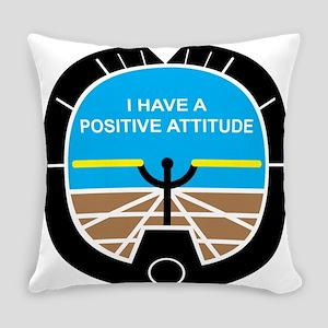 I Have a Positive Attitude Everyday Pillow
