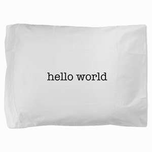 Hello World Pillow Sham