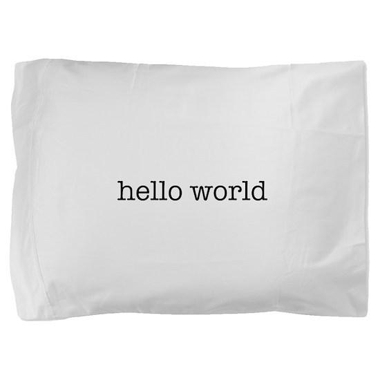 Hello World Pillow Sham