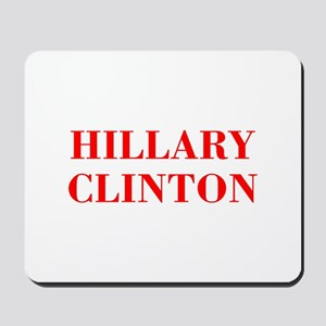 Hillary Clinton-Bod red 421 Mousepad