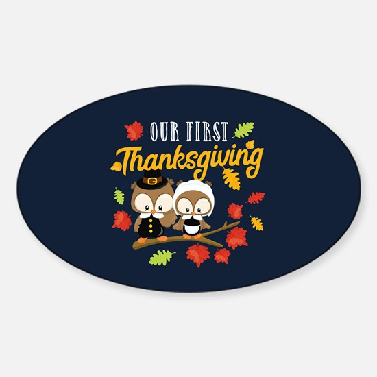 Our 1st Thanksgiving Sticker (Oval)