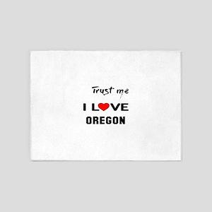 Trust me I love Oregon 5'x7'Area Rug