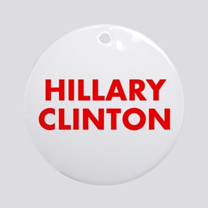 Hillary Clinton-Fut red 400 Ornament (Round)