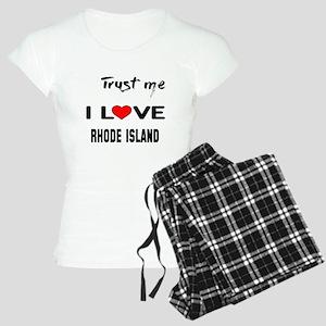 Trust me I love Rhode Isla Women's Light Pajamas
