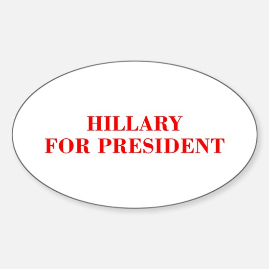 Hillary for President-Bod red 421 Decal