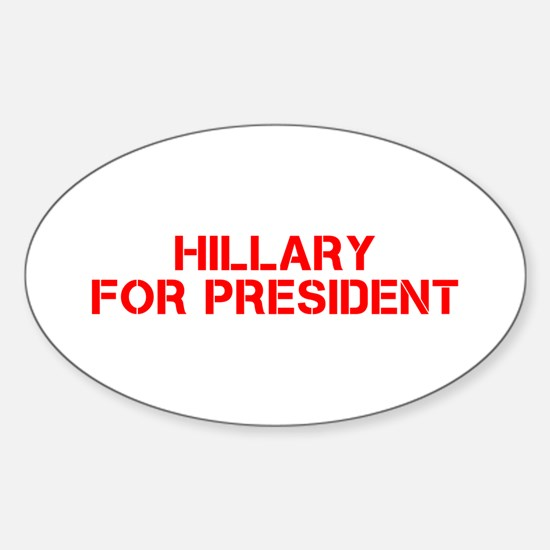 Hillary for President-Cle red 500 Decal