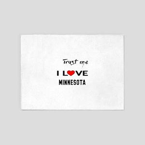 Trust me I love Minnesota 5'x7'Area Rug