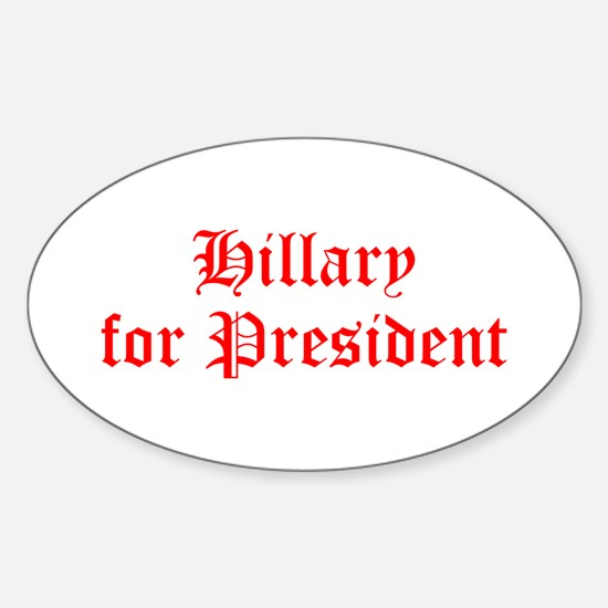 Hillary for President-Old red 400 Decal