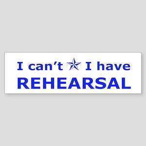 Rehearsal with Star Bumper Sticker