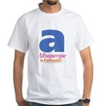Albuquerque Is Fantastic T-shirt (white)