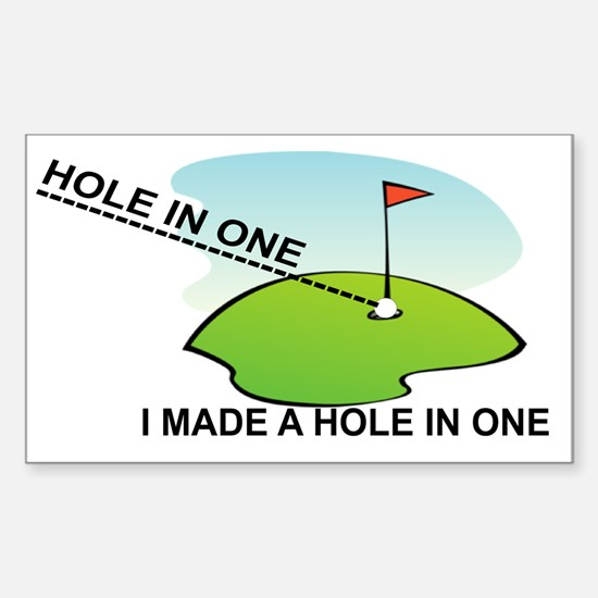 GOLF.  I MAKE A HOLE IN ONE Sticker (Rectangle)