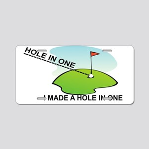 GOLF.  I MAKE A HOLE IN ONE Aluminum License Plate