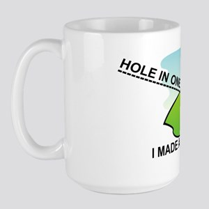 GOLF.  I MAKE A HOLE IN ONE Large Mug