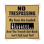 No Tresspassing Woven Throw Pillow