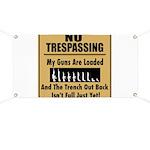 No Tresspassing Banner