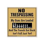No Tresspassing Sticker