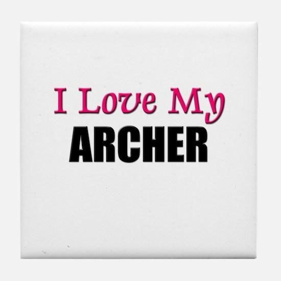 I Love My ARCHER Tile Coaster