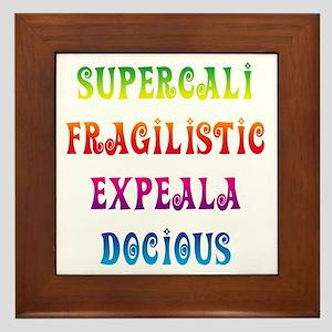 Supercalifragilisticexpealadocious Framed Tile