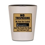 No Tresspassing Shot Glass