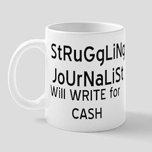 Struggliing Journalist Mug