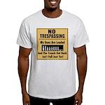 No Tresspassing T-Shirt