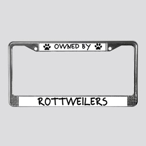 Owned by Rottweilers License Plate Frame