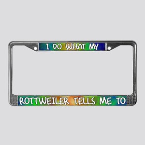 Do what Rottweiler License Plate Frame