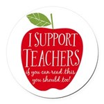 I Support Teachers Round Car Magnet