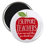 I Support Teachers Magnet