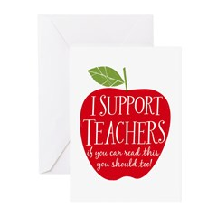 I Support Teachers Greeting Cards (Pk of 20)