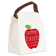 I Support Teachers Canvas Lunch Bag