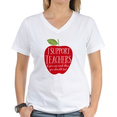 I Support Teachers Shirt