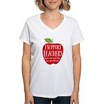 I Support Teachers Women's V-Neck T-Shirt