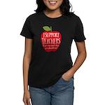 I Support Teachers Women's Dark T-Shirt